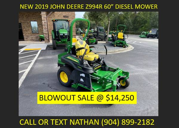 Photo NEW 2019 John Deere Z994R Commercial Diesel Mower - $14,250 (CALL OR TEXT NATHAN (904) 899-2182)