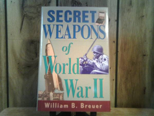 Photo Secret Weapons of World War II - $2 (Collinsville, IL)