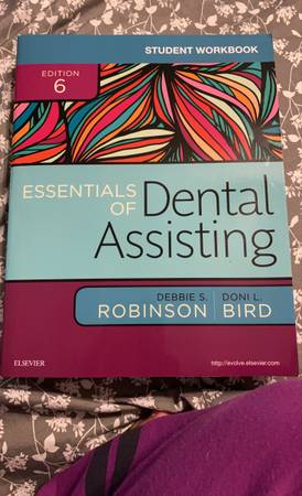 Photo Essentials of Dental Assisting Edition 6 Debbie S. Robinson and Doni L. Bird - $115 (Indianapolis)