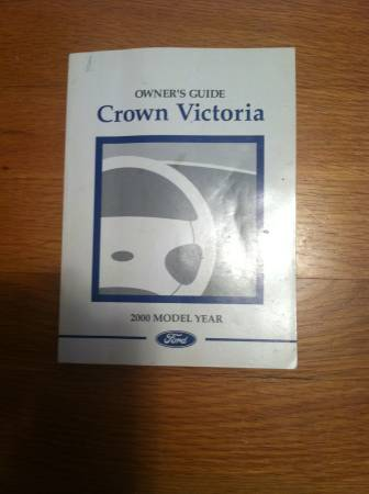 Photo Ford Crown Vic 2000 Owner39s Manual - $5 (Carmel, IN.)