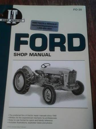 Photo Ford 2000 tractor manuals - $10 (Parker city)