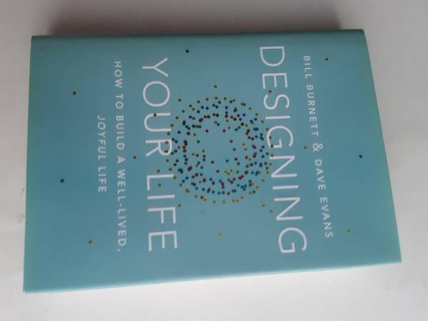 Photo Designing Your Life How to Build a Well-Lived, Joyful Life by Bill Bu - $3 (Central)