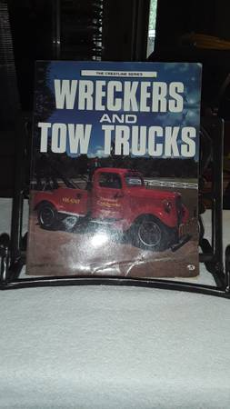 Photo attention tow truck and wrecker drivers history of tow trucks 224 page with many - $8 (Traverse City)