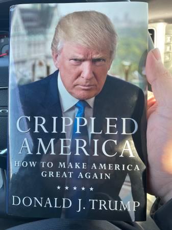 Photo Donald Trump Crippled America How to Make America Great Again - $500 (Mosinee)