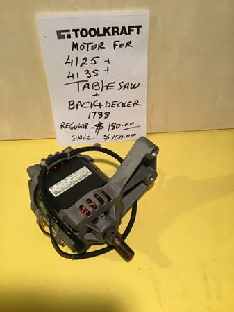 Photo Table Saw Motor - Fits Black  Decker and Toolkraft power tools - $100 (Springfield)