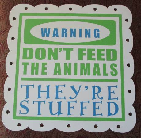 Photo Don39t Feed The Animals Sign - $15 (Derby)