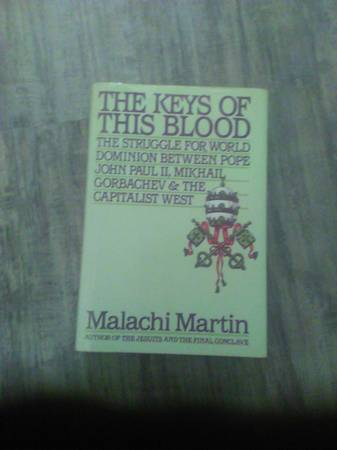 Photo The Keys Of This Blood by Malachi Martin - $55 (Webster)