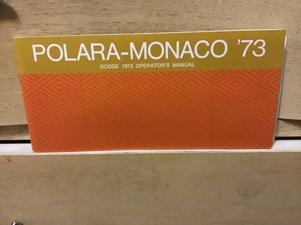 Photo 1973 DODGE POLARO-MONACO Operators Manual - $10 (zelienople)