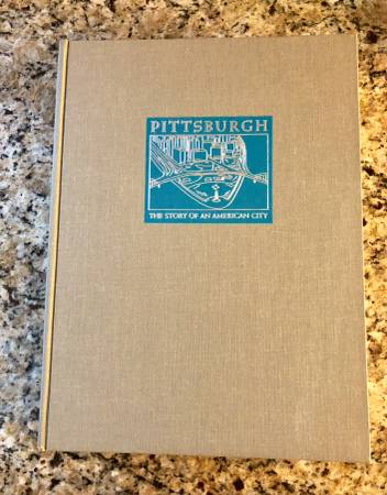 Photo Pittsburgh, The Sory of an American City - $65 (Pittsburgh)